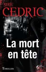 couverture-32504-sire-cedric-la-mort-en-tete