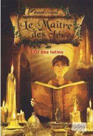 le-maitre-des-cles-tome-2-l-or-des-lutins-de-benoit-grelaud-937728940_ML