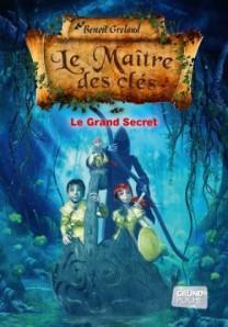 maitre-des-cles,-tome-3---le-grand-secret-307396-250-400