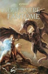 les-chroniques-de-siwes---t1--la-guerriere-fantome-314416-250-400