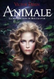 animale,-tome-1---la-malediction-de-boucle-d-or-284096-250-400