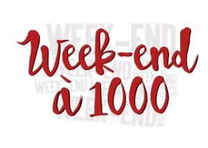 week-end-a-1000